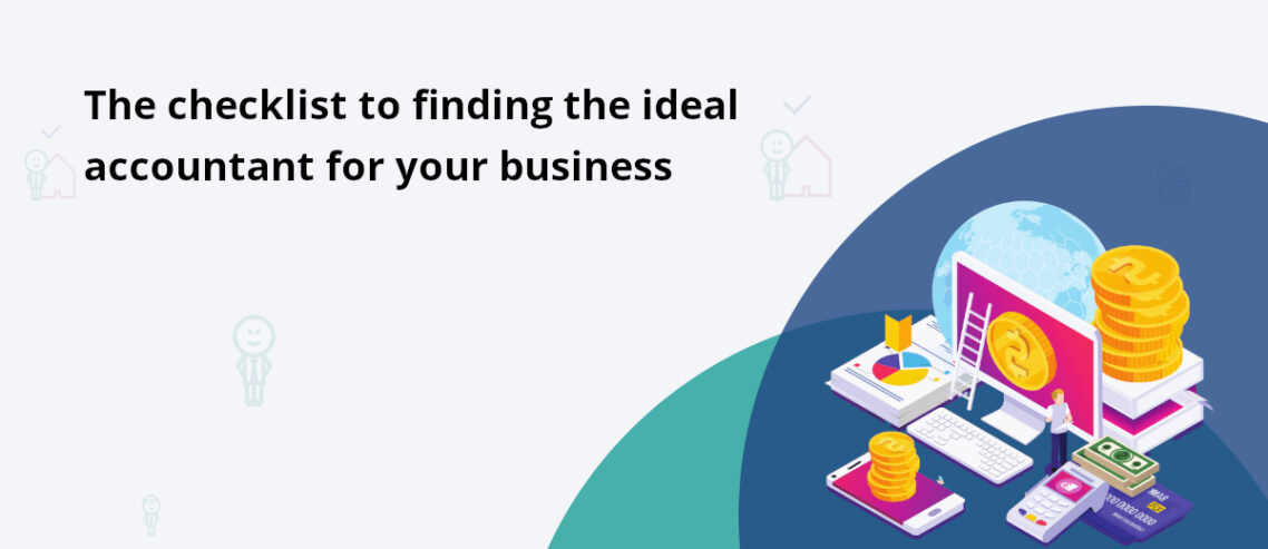 Hire the ideal accountant for your business