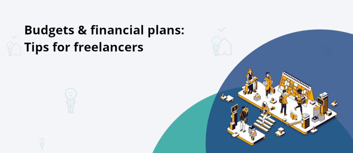 Financial planning and budgeting tips for freelancers