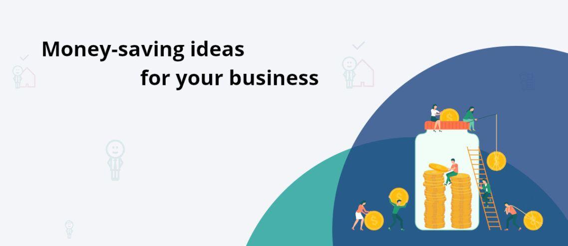 Money saving business ideas
