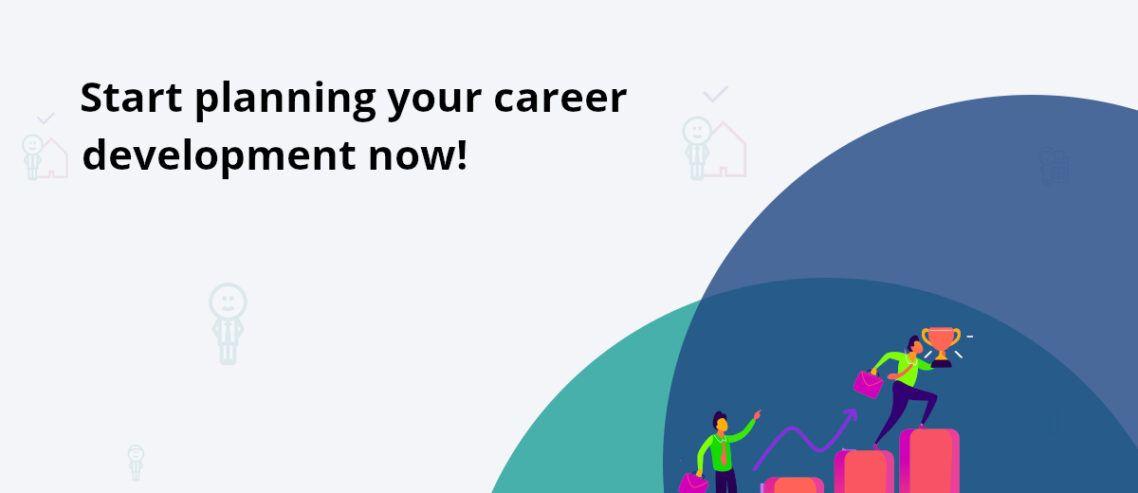 Build your career development!