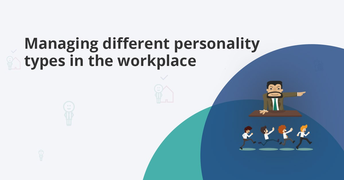 managing different personality types in the workplace