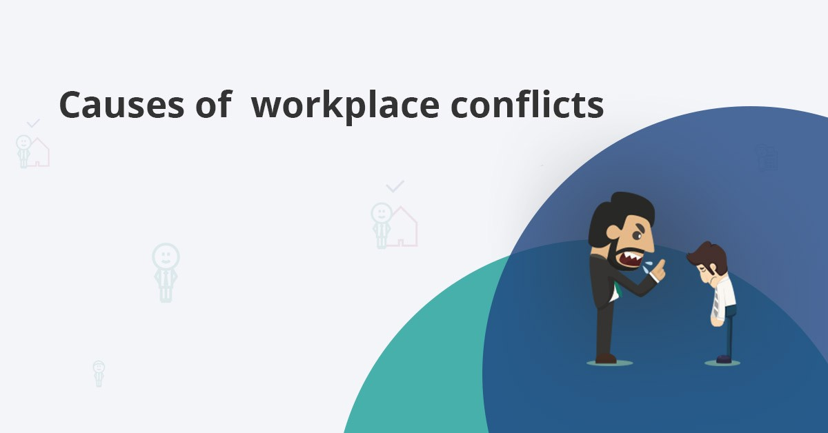 common causes of workplace conflicts