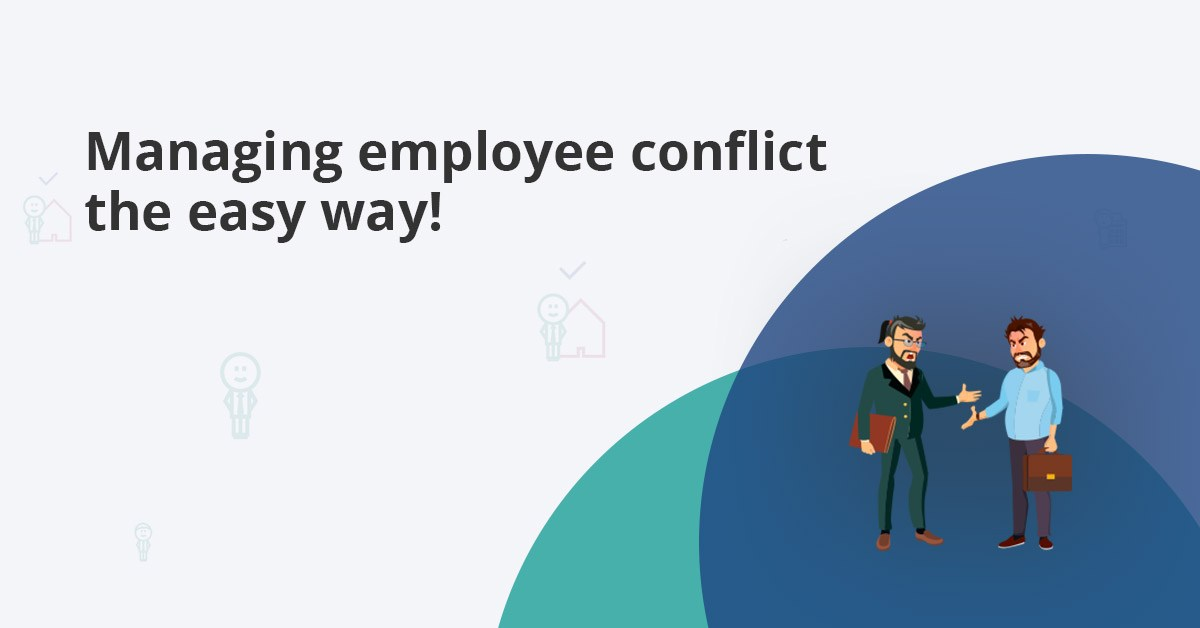 managing employee conflicts in the workplace