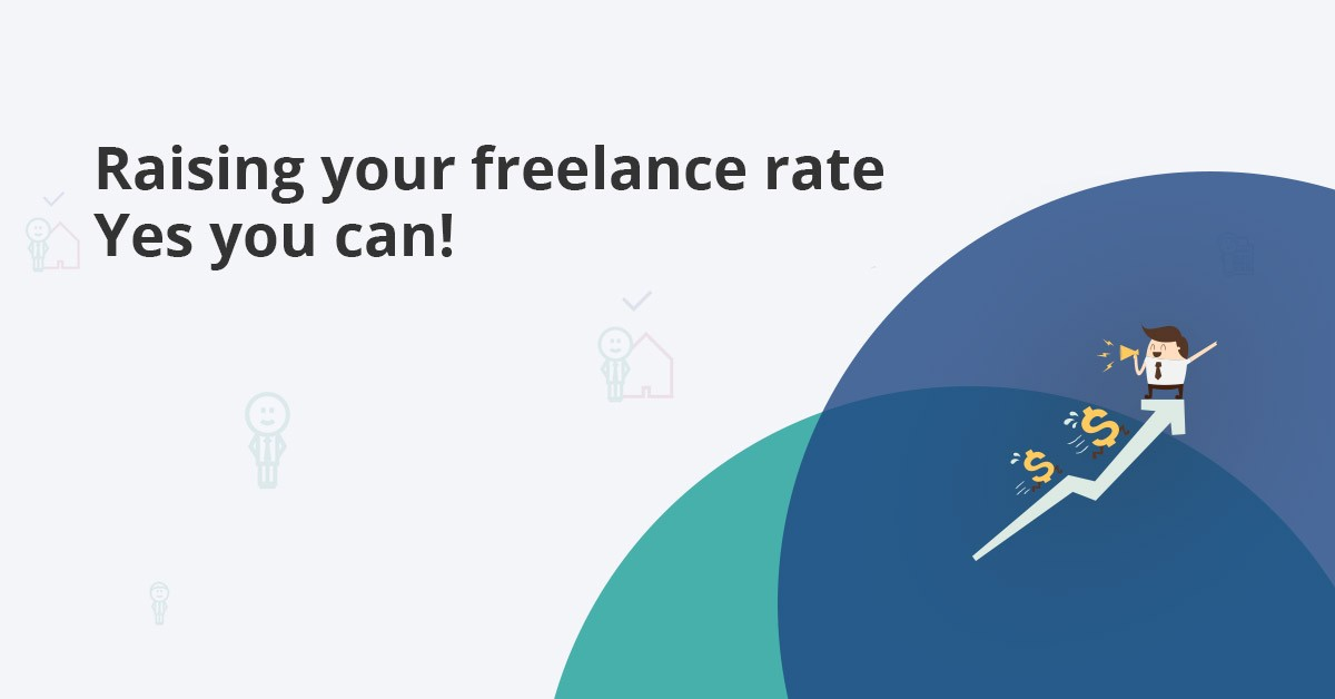 tips to raise your freelance rate on ongoing clients