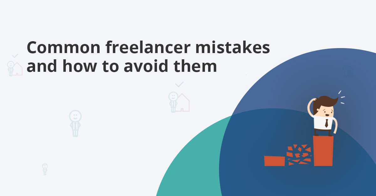 avoiding common freelancing mistakes