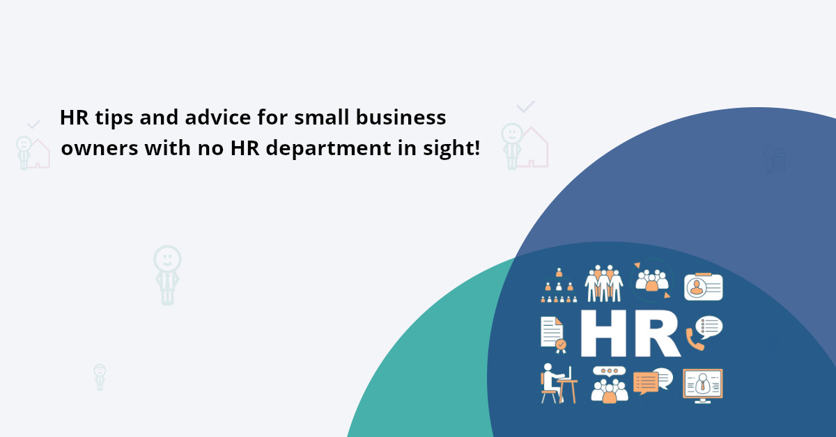 Hr advice for small businesses, employees and managers to build strong business culture and increase productivity