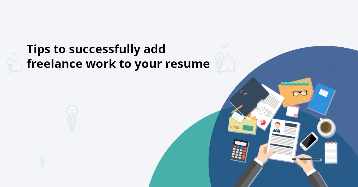 How to list freelance work on your resume?