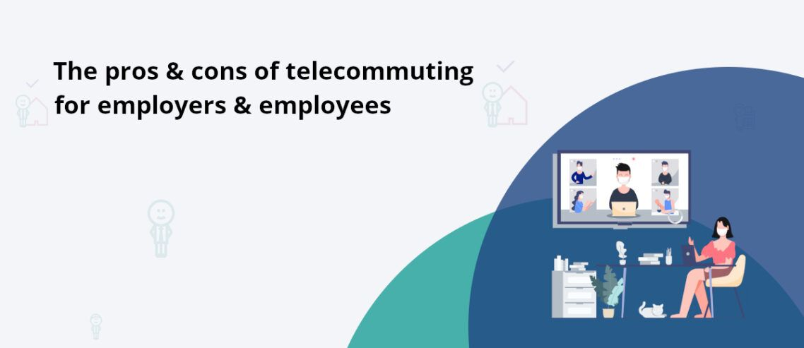 Telecommuting policy advantages and disadvantages